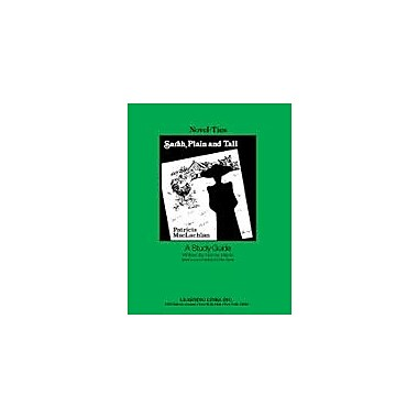 Learning Links/Novel-Ties Sarah, Plain and Tall: A Novel-Ties Study Guide Language Arts Workbook, Grade 3 - Grade 6 [eBook]