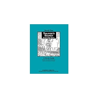 Learning Links/Novel-Ties Toliver's Secret: A Novel-Ties Study Guide Language Arts Workbook, Grade 4 - Grade 7 [Enhanced eBook]
