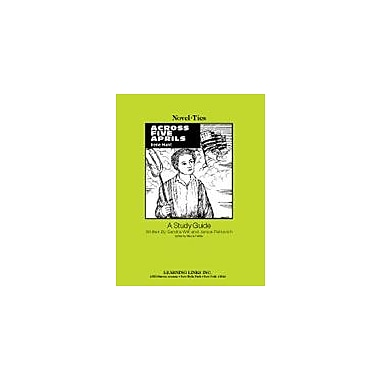 Learning Links/Novel-Ties Across Five Aprils: A Novel-Ties Study Guide Language Arts Workbook, Grade 6 - Grade 10 [eBook]