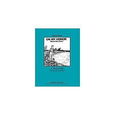 Learning Links/Novel-Ties On My Honor: A Novel-Ties Study Guide Language Arts Workbook, Grade 4 - Grade 7 [eBook]
