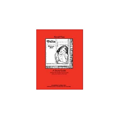 Learning Links/Novel-Ties Felita: A Novel-Ties Study Guide Language Arts Workbook, Grade 3 - Grade 6 [eBook]