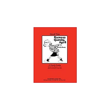 Learning Links/Novel-Ties Ramona Quimby, Age 8: A Novel-Ties Study Guide Workbook, Grade 2 - Grade 5 [Enhanced eBook]