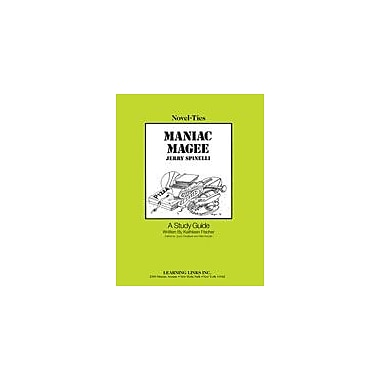 Learning Links/Novel-Ties Maniac Magee: A Novel-Ties Study Guide Language Arts Workbook, Grade 5 - Grade 8 [eBook]