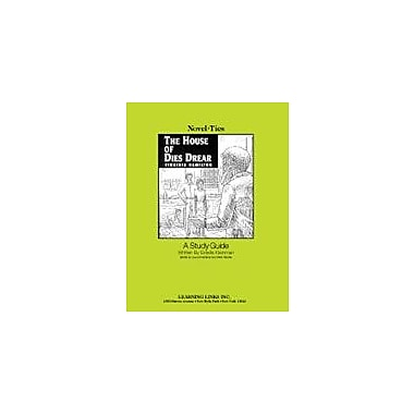 Learning Links/Novel-Ties The House of Dies Drear: A Novel-Ties Study Guide Language Arts Workbook, Grade 5 - Grade 9 [eBook]