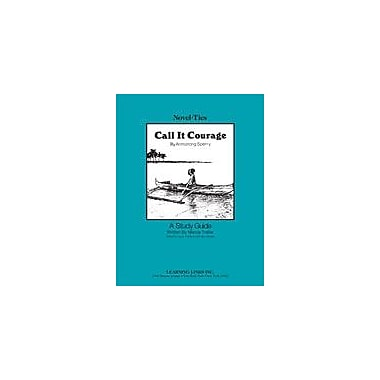 Learning Links/Novel-Ties Call It Courage: A Novel-Ties Study Guide Language Arts Workbook, Grade 5 - Grade 9 [eBook]