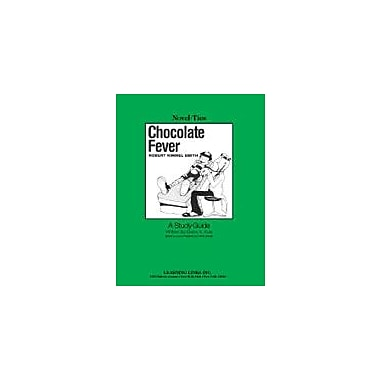 Learning Links/Novel-Ties Chocolate Fever: A Novel-Ties Study Guide Language Arts Workbook, Grade 3 - Grade 6 [eBook]