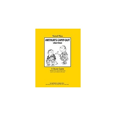 Learning Links/Novel-Ties Arthur's Camp-Out: A Novel-Ties Study Guide Language Arts Workbook, Kindergarten - Grade 3 [eBook]