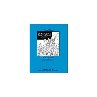 Learning Links/Novel-Ties A Midsummer Night's Dream: A Novel-Ties Study Guide Language Arts Workbook, Grade 9 - Grade 12 [eBook]