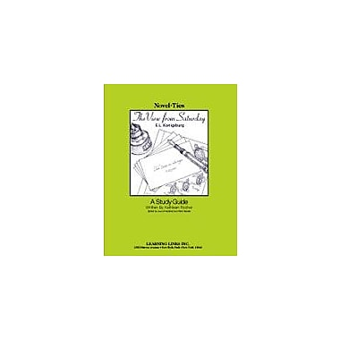 Learning Links/Novel-Ties The View From Saturday: A Novel-Ties Study Guide Language Arts Workbook, Grade 4 - Grade 7 [eBook]
