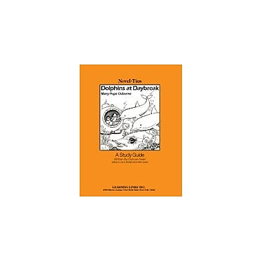 Learning Links/Novel-Ties Dolphins At Daybreak: A Novel-Ties Study Guide Language Arts Workbook, Grade 2 - Grade 4 [eBook]
