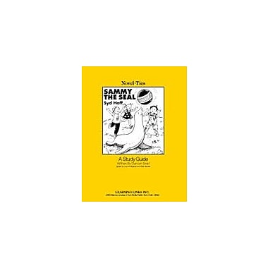 Learning Links/Novel-Ties Sammy the Seal: A Novel-Ties Study Guide Language Arts Workbook, Kindergarten - Grade 1 [eBook]