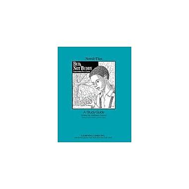 Learning Links/Novel-Ties Bud, Not Buddy: A Novel-Ties Study Guide Language Arts Workbook, Grade 4 - Grade 7 [eBook]