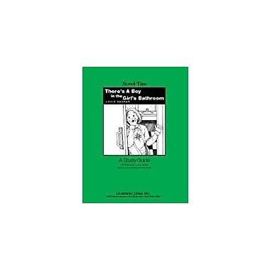 Learning Links/Novel-Ties There's A Boy In the Girl's Bathroom: A Novel-Ties Study Guide Workbook, Grade 4 - Grade 7 [eBook]
