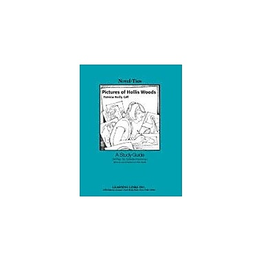 Learning Links/Novel-Ties Pictures of Hollis Woods: A Novel-Ties Study Guide Language Arts Workbook, Grade 4 - Grade 8 [eBook]