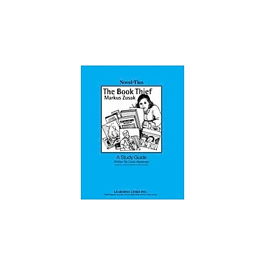 Learning Links/Novel-Ties The Book Thief: A Novel-Ties Study Guide Language Arts Workbook, Grade 6 - Grade 12 [eBook]