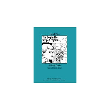 Learning Links/Novel-Ties The Boy In the Striped Pajamas: A Novel-Ties Study Guide Workbook, Grade 5 - Grade 9 [eBook]