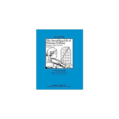 Learning Links/Novel-Ties The Astonishing Life of Octavian Nothing: A Novel-Ties Study Guide Workbook [eBook]
