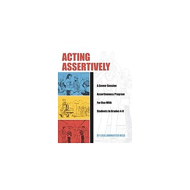 Marco Products Inc. Acting Assertively Character & Social Skills Workbook, Grade 4 - Grade 8 [eBook]