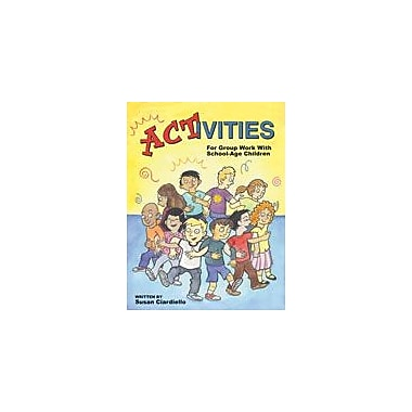 Marco Products Inc. Activities For Group Work With School-Age Children Workbook, Grade 2 - Grade 5 [eBook]