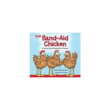Marco Products Inc. The Band-Aid Chicken Character & Social Skills Workbook, Preschool - Grade 2 [eBook]