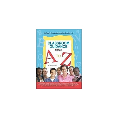 Marco Products Inc. Classroom Guidance From A to Z Character & Social Skills Workbook, Grade 5 - Grade 9 [eBook]