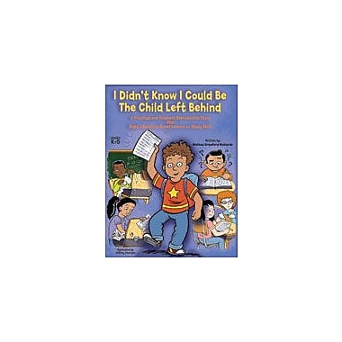 Marco Products Inc. I Didn't Know I Could Be the Child Left Behind Workbook, Kindergarten - Grade 5 [eBook]