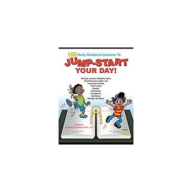 Marco Products Inc. 180 Daily Guidance Lessons to Jump-Start Your Day! Workbook, Kindergarten - Grade 6 [eBook]
