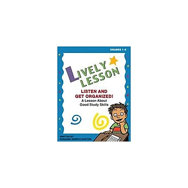 Marco Products Inc. Lively Lesson For Classroom Sessions: Listen and Get Organized! Workbook, Grade 1 - Grade 5 [eBook]