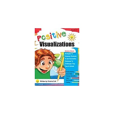 Marco Products Inc. Positive Visualizations Character & Social Skills Workbook, Grade 3 - Grade 7 [eBook]