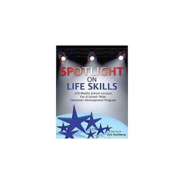 Marco Products Inc. Spotlight On Life Skills Character & Social Skills Workbook, Grade 6 - Grade 8 [eBook]