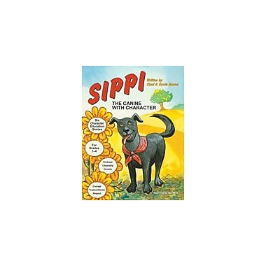 Marco Products Inc. Sippi, the Canine With Character Character & Social Skills Workbook, Grade 1 - Grade 4 [eBook]