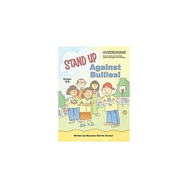 Marco Products Inc. Stand Up Against Bullies Grades 3-5 Character & Social Skills Workbook, Grade 3 - Grade 5 [eBook]