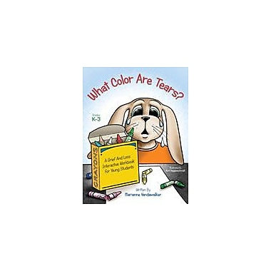 Marco Products Inc. What Color Are Tears? Character & Social Skills Workbook, Kindergarten - Grade 3 [eBook]