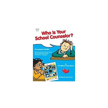 Marco Products Inc. Who Is Your School Counselor? Character & Social Skills Workbook, Kindergarten - Grade 2 [eBook]