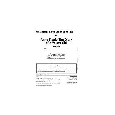 Novel Units Standards Based End-Of-Book Test for Anne Frank: the Diary of A Young Girl Workbook, Grade 7 - Grade 8 [eBook]