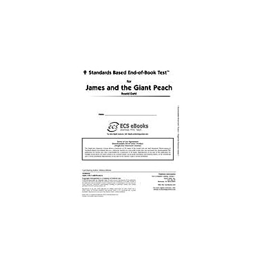 Novel Units Standards Based End-Of-Book Test for James and the Giant Peach Language Arts Workbook, Grade 3 - Grade 4 [eBook]