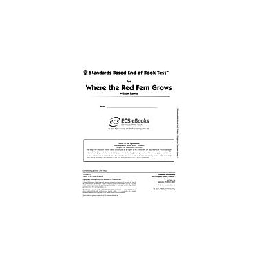 Novel Units Standards Based End-Of-Book Test for Where the Red Fern Grows Language Arts Workbook, Grade 7 - Grade 8 [eBook]