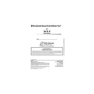 Novel Units Standards Based End-Of-Book Test for So B. It Language Arts Workbook, Grade 7 - Grade 8 [eBook]