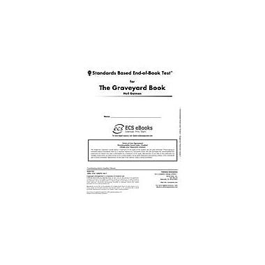 Novel Units Standards Based End-Of-Book Test for the Graveyard Book Language Arts Workbook, Grade 7 - Grade 8 [eBook]