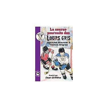 Orca Book Publishers La Course-Poursuite Des Loups Gris Reading & Writing Workbook, Grade 2 - Grade 3 [eBook]