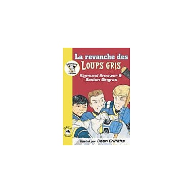 Orca Book Publishers La Revanche Des Loups Gris Reading & Writing Workbook, Grade 2 - Grade 3 [eBook]