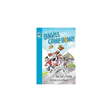 Orca Book Publishers Bagels Come Home Reading & Writing Workbook, Grade 2 - Grade 3 [eBook]