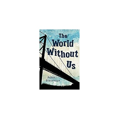 Orca Book Publishers The World Without Us Reading & Writing Workbook, Grade 9 - Grade 12 [eBook]