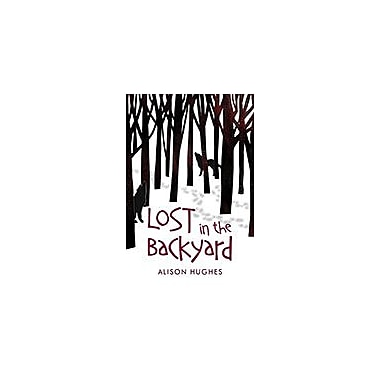 Orca Book Publishers Lost In the Backyard Reading & Writing Workbook, Grade 4 - Grade 7 [eBook]