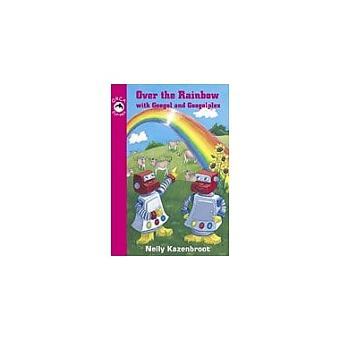 Orca Book Publishers Over the Rainbow With Googol and Googolplex Reading & Writing Workbook, Grade 2 - Grade 4 [eBook]