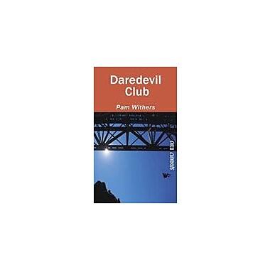 Orca Book Publishers Daredevil Club Reading & Writing Workbook, Grade 6 - Grade 9 [eBook]