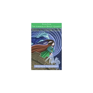 Orca Book Publishers Behind the Sorcerer's Cloak Reading & Writing Workbook, Grade 4 - Grade 7 [eBook]
