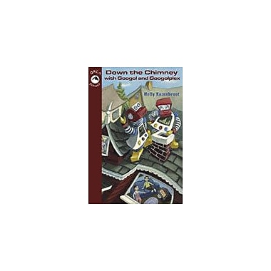 Orca Book Publishers Down the Chimney With Googol and Googolplex Reading & Writing Workbook, Grade 2 - Grade 4 [eBook]