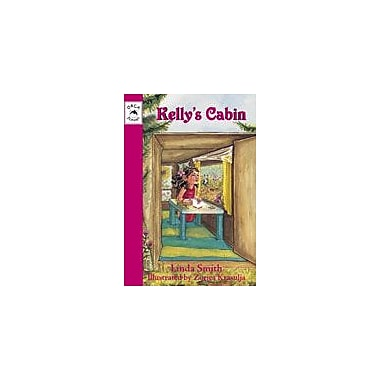 Orca Book Publishers Kelly's Cabin Reading & Writing Workbook, Grade 2 - Grade 4 [eBook]