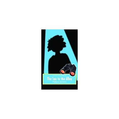 Orca Book Publishers The Spy In the Alley Reading & Writing Workbook, Grade 3 - Grade 7 [eBook]